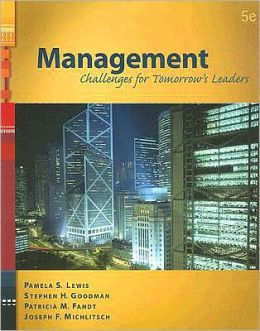 Management: Challenges for Tomorrow's Leaders (with InfoTrac® 1-Semester)