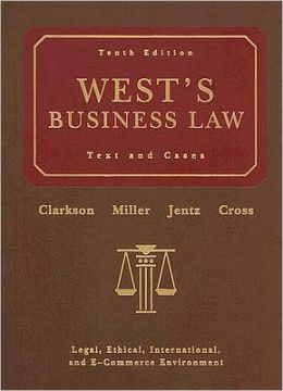 West's Business Law: Text and Cases (with Online Legal Research Guide)