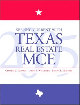 Keeping Current with Texas Real Estate, MCE