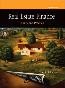 Real Estate Finance: Theory and Practice (with CD-ROM)
