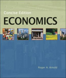 Economics, Concise Edition (with InfoTrac )