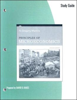 Study Guide for Mankiw's Principles of Microeconomics, 4th