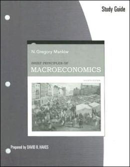 Study Guide for Mankiw's Brief Principles of Macroeconomics, 4th