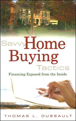 Savvy Home Buying Tactics: Financing Exposed from the Inside