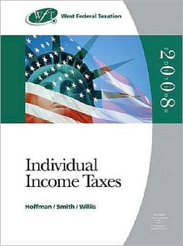 West Federal Taxation 2008: Individual Income Taxes, Professional Version