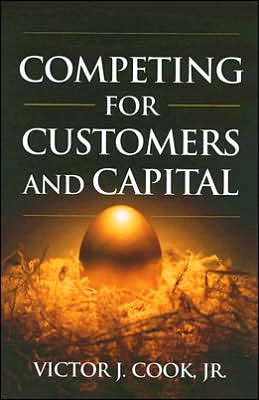 Competing for Customers and Capital