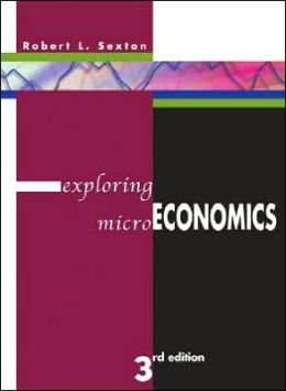 Exploring Microeconomics - With Study Workbook