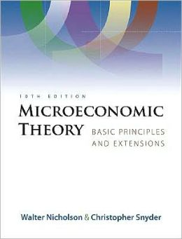 Microeconomic Theory: Basic Principles and Extensions (with Economic Applications, InfoTrac Printed Access Card)
