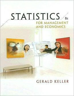 Statistics for Management and Economics (with CD-ROM)