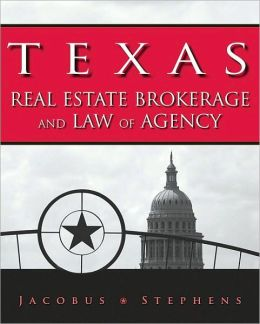 Texas Real Estate Brokerage and Law of Agency