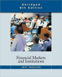 Financial Markets and Institutions, Abridged Edition (with Stock Coupon)