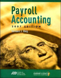 Payroll Accounting 2007 (with Payroll CD and ADP CD)