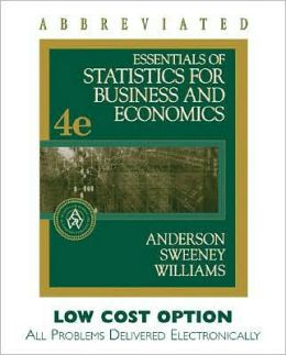 Essentials of Statistics for Business and Economics, Abbreviated Edition (with Homework and CengageNOW Printed Access Card)