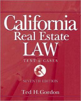 California Real Estate Law Theodore H. Gordon