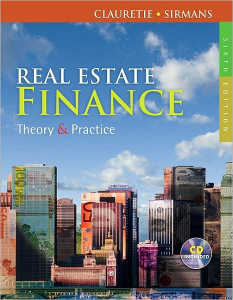 Real Estate Finance: Theory & Practice (with CD-ROM)