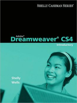 Adobe Dreamweaver CS4: Introductory Concepts and Techniques