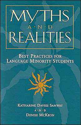 Myths and Realities: Best Practices for Language Minority Students