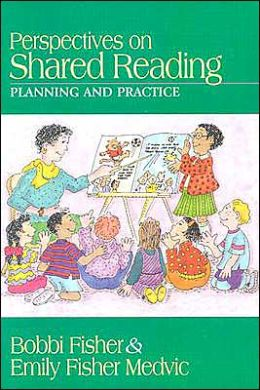 Perspectives on Shared Reading: Planning and Practice