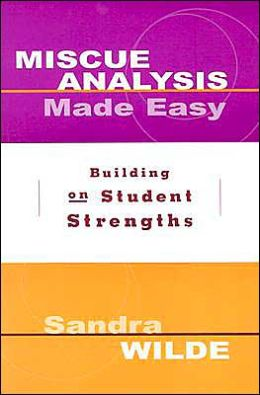 Miscue Analysis Made Easy: Building on Student Strengths