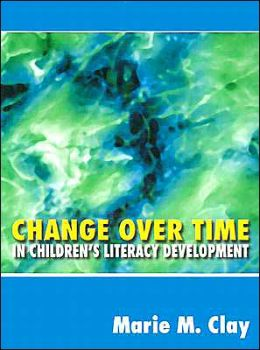 Change Over Time: In Children's Literacy Development