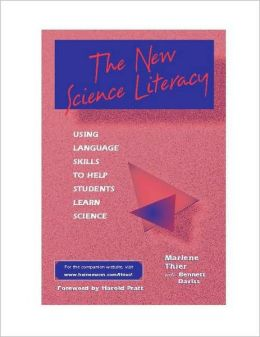 New Science Literacy: Using Language Skills to Help Students Learn Science