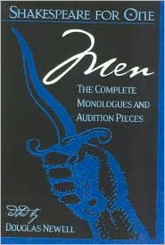 Shakespeare for One: Men: The Complete Monologues and Audition Pieces