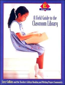 A Field Guide to the Classroom Library E: Grades 3-4