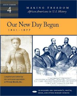 Our New Day Begun: 1861-1877
