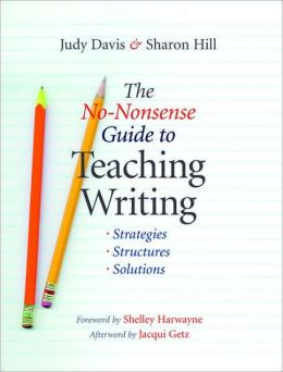No-Nonsense Guide to Teaching Writing: Strategies, Structures, and Solutions