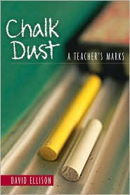 Chalk Dust: A Teacher's Marks