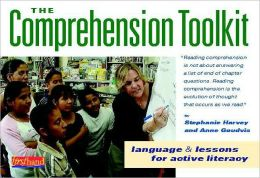 The Comprehension Toolkit: Language and Lessons for Active Literacy