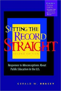 Setting the Record Straight: Responses to Misconceptions about Public Education in the U. S.