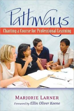 Pathways: Charting a Course for Professional Learning