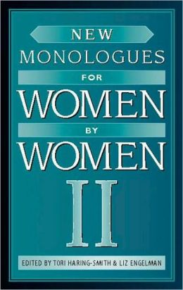 New Monologues for Women by Women II