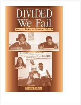 Divided We Fail: Issues of Equity in American Schools