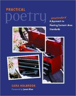 Practical Poetry: A Nonstandard Approach to Meeting Content Area Standards