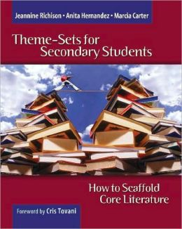 Theme-Sets for Secondary Students: How to Scaffold Core Literature