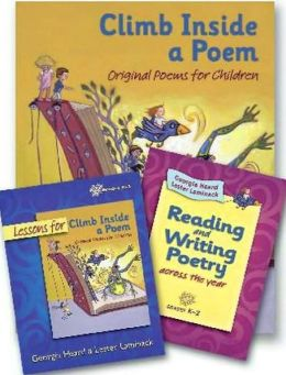 Climb Inside a Poem: Reading and Writing Poetry Across the Year