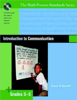 Introduction to Communication: Grades 3-5 (Math Process Standards Series)