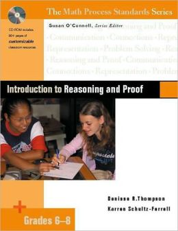 Introduction to Reasoning and Proof, Grades 6-8