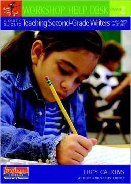 A Quick Guide to Teaching Second-Grade Writers with Units of Study