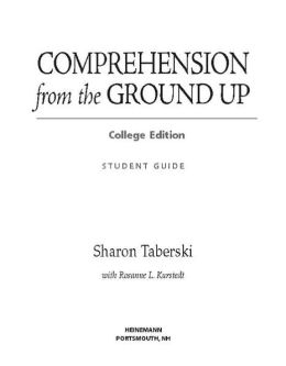Comprehension from the Ground up College Edition: Simplified, Sensible Instruction for the K-3 Reading Workshop