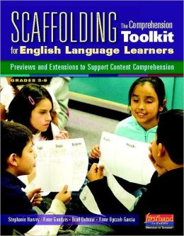 Scaffolding The Comprehension Toolkit for English Language Learners: Previews and Extensions to Support Content Comprehension