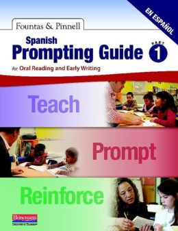 Spanish Prompting Guide Part 1: for Oral Reading and Early Writing