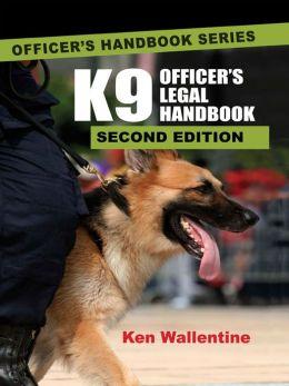 K9 Officer's Legal Handbook