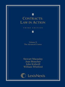 Contracts: Law in Action: Volume II: The Advanced Course