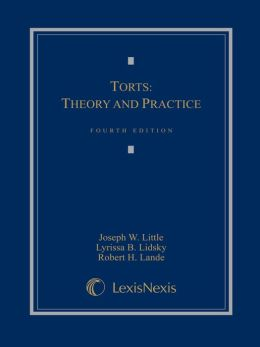 Torts: Theory and Practice