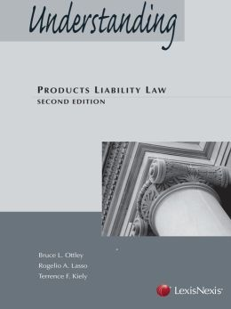 Understanding Products Liability Law