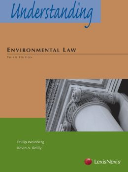 Understanding Environmental Law, Third Edition (2013)