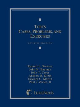 Torts: Cases, Problems, and Exercises